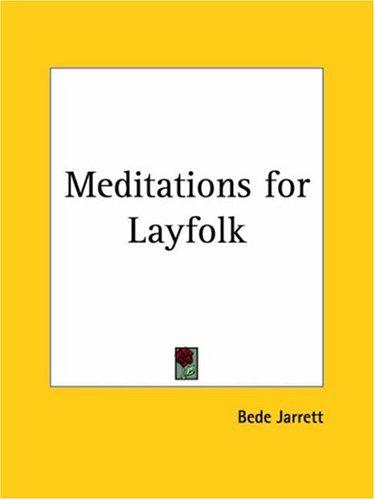 Meditations for Layfolk