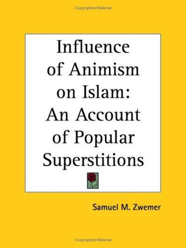 Download Influence of Animism on Islam