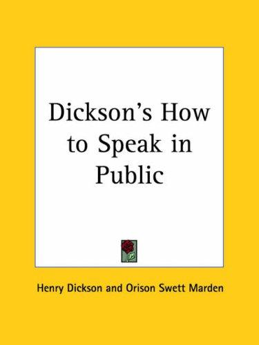 Download Dickson's How to Speak in Public