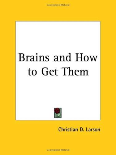 Download Brains and How to Get Them
