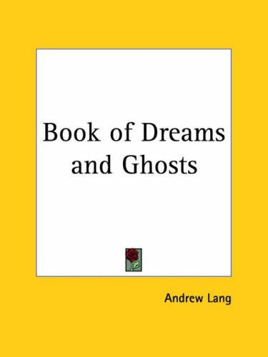 Download Book of Dreams and Ghosts