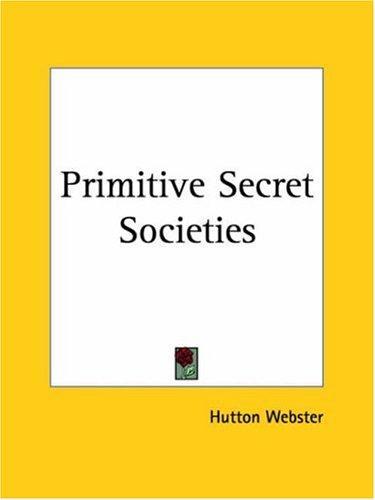Download Primitive Secret Societies