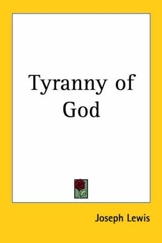 Download Tyranny of God