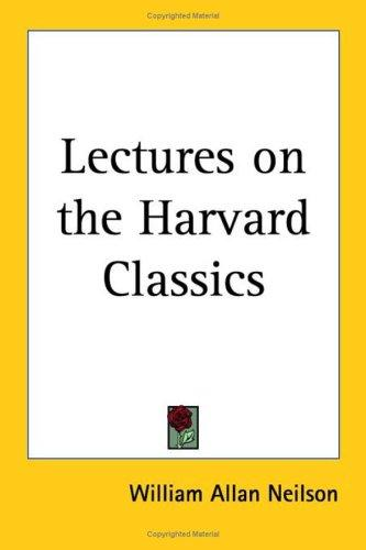 Download Lectures on the Harvard Classics
