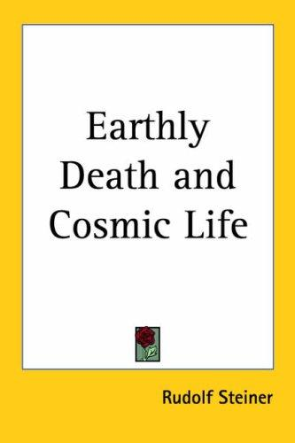 Download Earthly Death and Cosmic Life