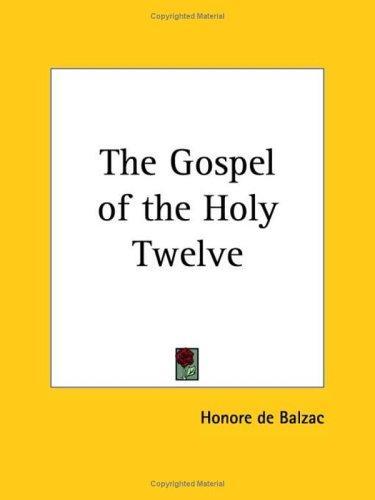 Download The Gospel Of The Holy Twelve