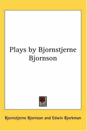 Download Plays by Bjornstjerne Bjornson