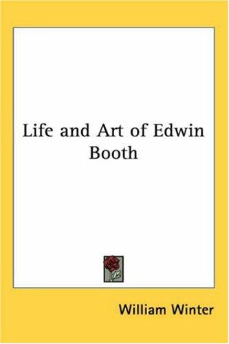 Download Life And Art of Edwin Booth