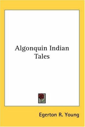 Download Algonquin Indian tales