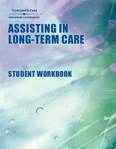 Download Workbook to Accompany Assisting in Long-Term Care