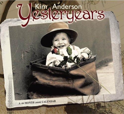 Kim Anderson Yesteryears 2006 Calendar