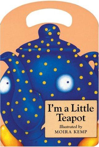 Download I'm a Little Teapot (My Carry Along Board Books)