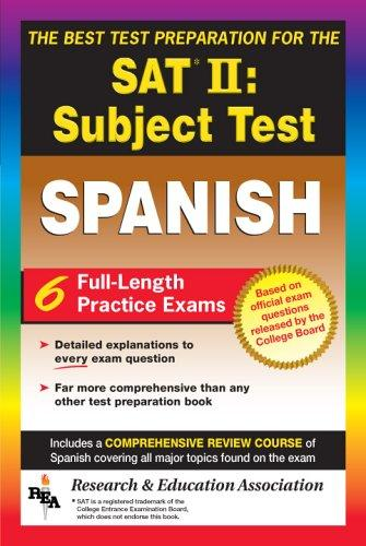 SAT II: Spanish Reading Test (REA) -- The Best Test Prep for the SAT II (Test Preps), Hammitt, G. M.; Mouat, Ricardo Gutierrez; Stivers, W.