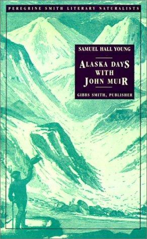 Download Alaska days with John Muir