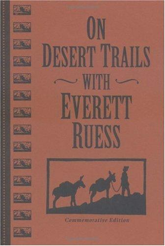Download On desert trails with Everett Ruess