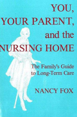 Download You, your parent, and the nursing home