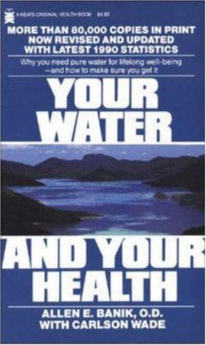 Download Your water and your health