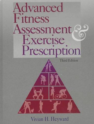 Download Advanced fitness assessment & exercise prescription