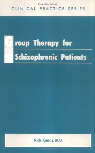 Image for Group Therapy for Schizophrenic Patients (Clinical Practice)