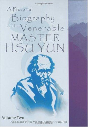 Download A Pictorial Biography of the Venerable Master Hsu Yun