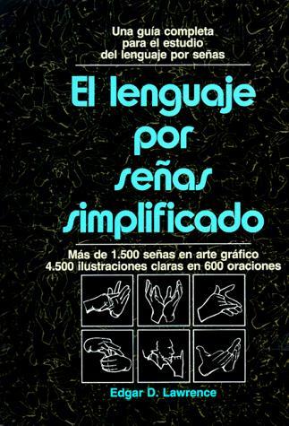El lenguaje por señas simplificado