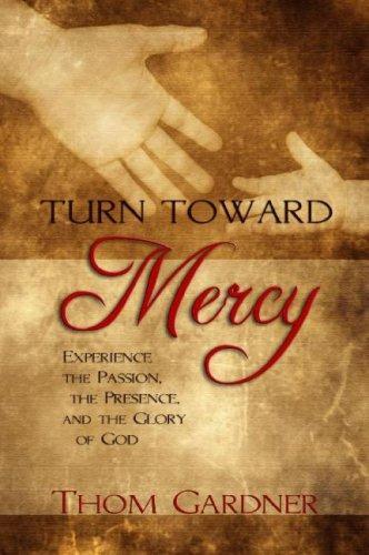 Download Turn Toward Mercy