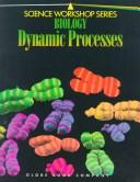 Download Biology Dynamic Processes (Science Workshop)