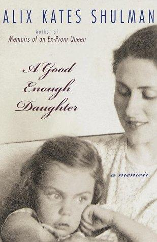 Download A good enough daughter
