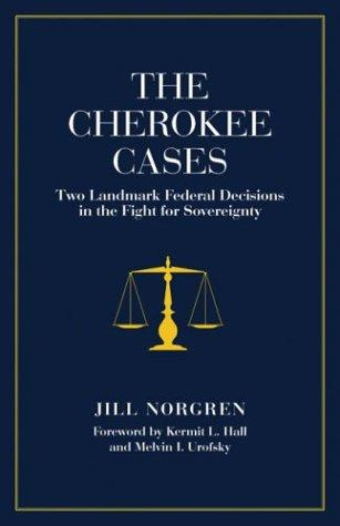 The Cherokee cases