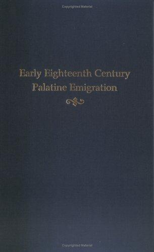 Download Early Eighteenth Century Palatine Emigration
