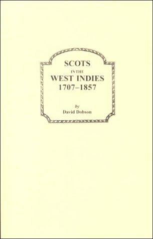 Scots in the West Indies, 1707-1857