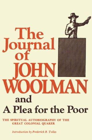The Journal of John Woolman and a Plea for the Poor
