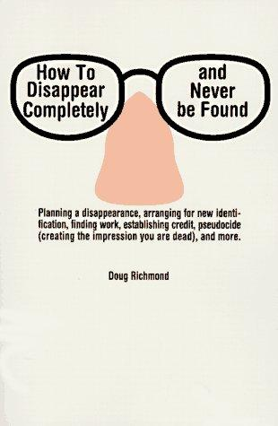 Download How to disappear completely and never be found