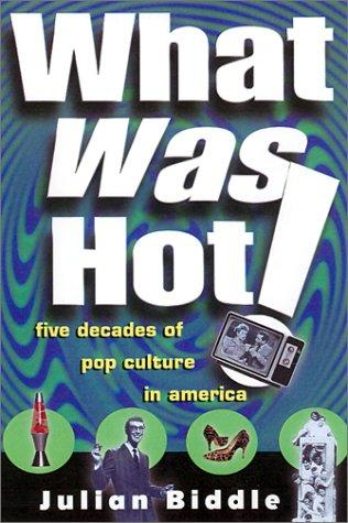 Download What Was Hot!