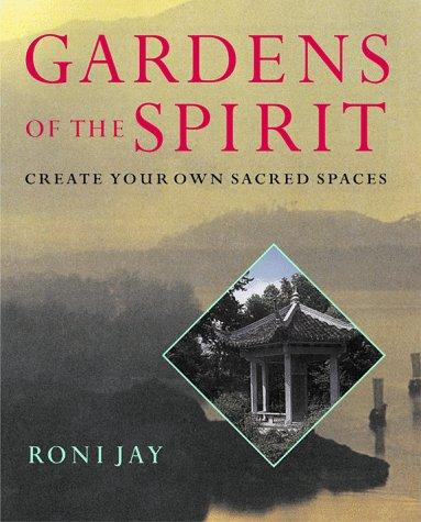 Download Gardens Of The Spirit