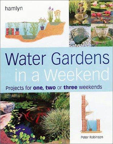 Download Water Gardens in a Weekend