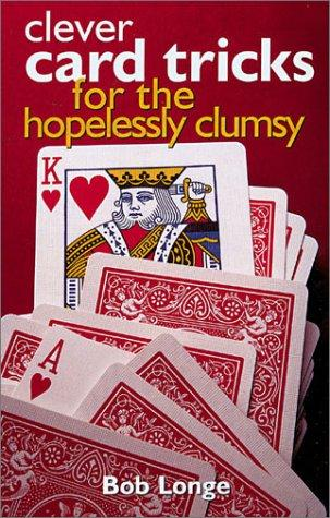 Download Clever Card Tricks for the Hopelessly Clumsy