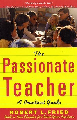 Download The passionate teacher