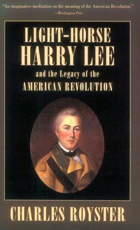 Download Light-Horse Harry Lee and the legacy of the American Revolution