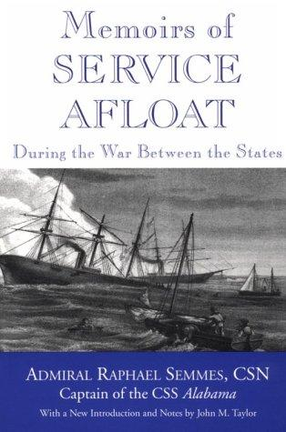 Download Memoirs of service afloat during the War Between the States