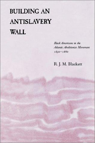 Download Building an Antislavery Wall