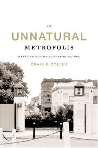 An unnatural metropolis