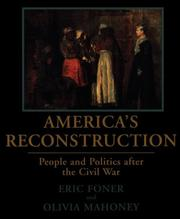 America's Reconstruction: People and Politics After the Civil War [Paperback]