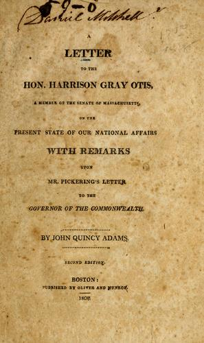 A letter to the Hon. Harrison Gray Otis