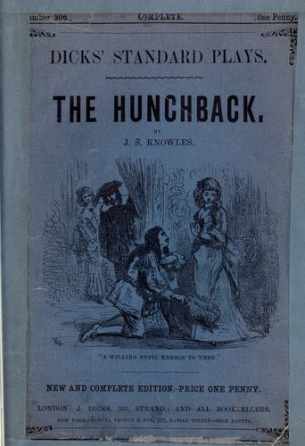The hunchback a play in five acts