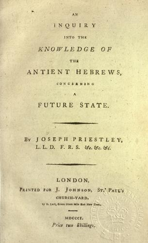 An inquiry into the knowledge of the antient Hebrews, concerning a future state.