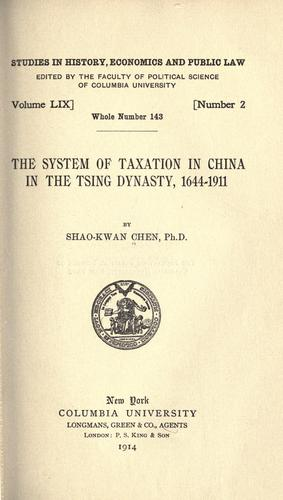 Download The system of taxation in China in the Tsing dynasty. 1644-1911