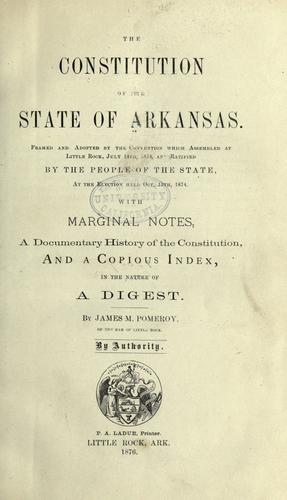 Download The constitution of the state of Arkansas.