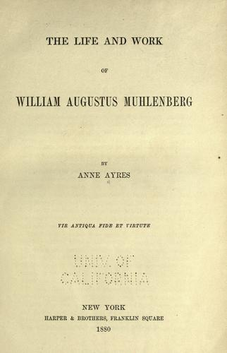 Download The life and work of William Augustus Muhlenberg.