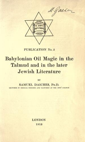 Download Babylonian oil magic in the Talmud and in the later Jewish literature